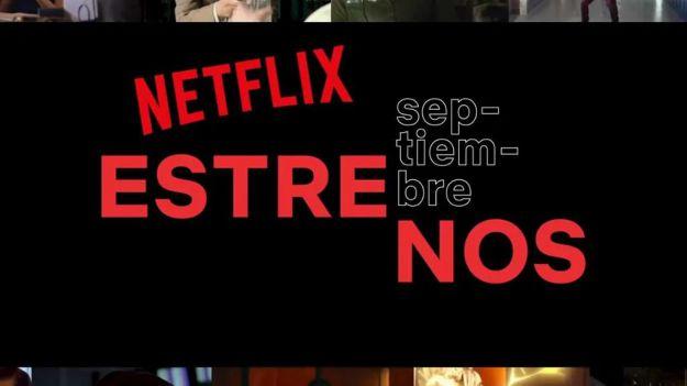 Un septiembre cargado de novedades en Netflix