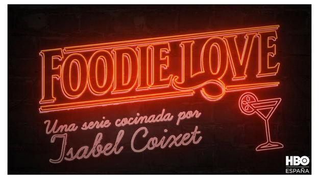 'Foodie Love', la primera serie de Isabel Coixet, se estrena el próximo 4 de diciembre